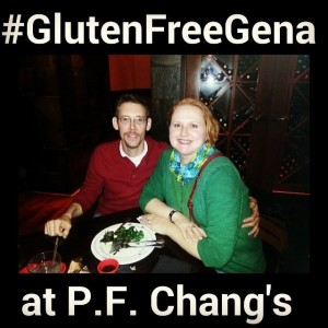 GlutenFreeGena at P.F.Chang's